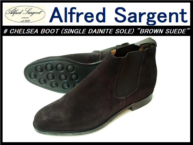 【アルフレッドサージェント】<br>CHELSEA BOOT(single dainite)<br>BROWN SUEDE